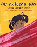 My Mother's Sari (Romanian and English Edition)