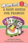 A Baby Sister for Frances (I Can Read...