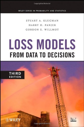 Loss Models: From Data to Decisions (Wiley Series in...