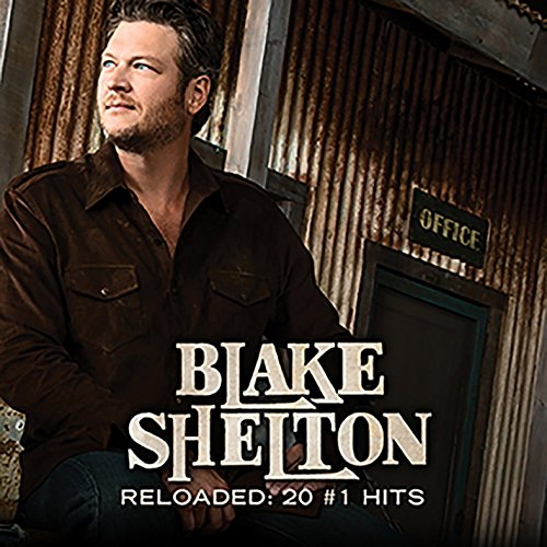 BLAKE SHELTON - Promo Only Country Radio, July 2010 - Zortam Music