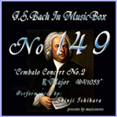 Bach In Musical Box 149 / Cembalo Concert No2 E Major Bwv1053