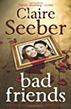 Claire Seeber Bad Friends