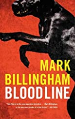 Bloodline [ BLOODLINE BY Billingham, Mark ( Author ) Jul-14-2011
