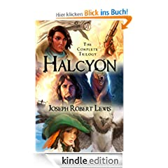 Halcyon: The Complete Steampunk Trilogy