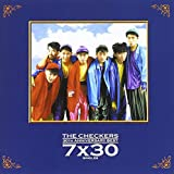 THE CHECKERS 30TH ANNIVERSARY BEST~7��30 SINGLES~