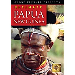 Globe Trekker: Ultimate Papua New Guinea
