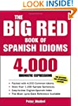 The Big Red Book of Spanish Idioms: 4...