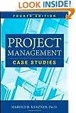 Project Management: Case Studies
