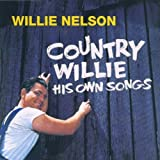 Songtexte von Willie Nelson - Country Willie: His Own Songs