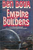 Empire Builders (0312851049) by Bova, Ben