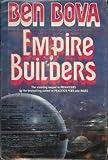 Empire Builders (0312851049) by Bova, Ben
