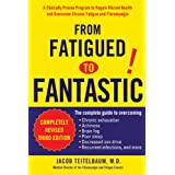 From Fatigued to Fantastic: A Clinically Proven Program to Regain Vibrant Health and Overcome Chronic Fatigue and Fibromyalgiaby Jacob Teitelbaum