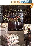 Billy Baldwin: The Great American Decorator