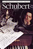 Schubert:The Illustrated Lives of the Great Composers