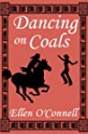 Dancing on Coals (English Edition)