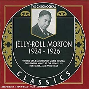 The Chronological Jelly Roll Morton: 1924-1926
