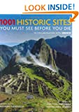 1001: Historic Sites You Must See Before You Die