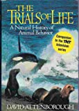 The Trials of Life (0316057517) by David Attenborough