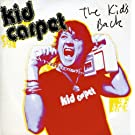 The Kid's Back [7