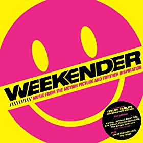 Weekender (Music From The Motion Picture And Further Inspiration)