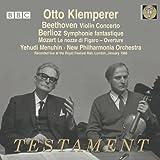 Beethoven: Violinkonzert Op.61 / Berlioz: Symphonie Fantastique / Mozart: Figaro-Ouvertüre