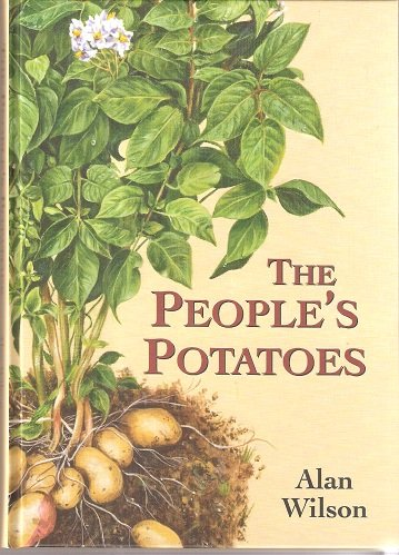 The People's Potatoes by Alan Wilson