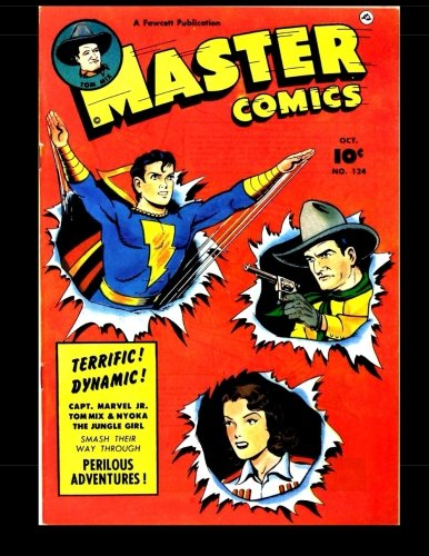 Master Comics #124: Classic Adventures From The Golden Age Of Comics 1951 (Master Comics Therrian compare prices)