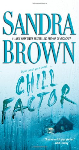 Chill Factor: A Novel, Brown, Sandra