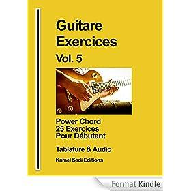 Guitare Exercices Vol. 5: Power Chord pour d�butant