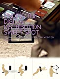 The Art of Distribution: Video On Demand (Finding The Digital Distribution Sweet Spot Book 4)