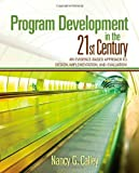 Program Development in the 21st Century: An Evidence-Based Approach to Design, Implementation, and Evaluation