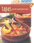 Tapas and other Spanish Plates to Sha...