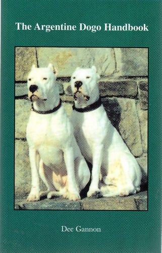 The Argentine Dogo Handbook