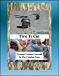 First to Cut: Trauma Lessons Learned...