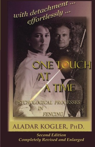 One Touch At A Time: Psychological Aspects Of Fencing