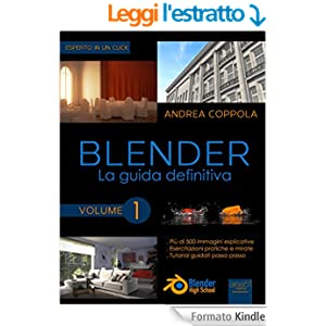 Blender. La guida definitiva: Volume 1