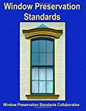 img - for Window Preservation Standards book / textbook / text book