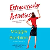 Extracurricular Activities: A Murder 101 Mystery, Book 2 | [Maggie Barbieri]
