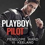 Playboy Pilot | Penelope Ward,Vi Keeland