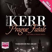 Prague Fatale: A Bernie Gunther Mystery, Book 8 | Philip Kerr