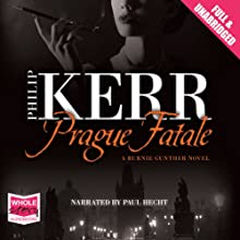 Prague Fatale: A Bernie Gunther Mystery, Book 8 | Livre audio Auteur(s) : Philip Kerr Narrateur(s) : Paul Hecht