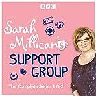 Sarah Millican's Support Group: The Complete BBC Radio 4 Comedy Radio/TV von Sarah Millican Gesprochen von: Sarah Millican,  full cast