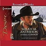 A Real Cowboy | Sarah M. Anderson