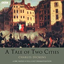A Tale of Two Cities Radio/TV Program by Charles Dickens Narrated by Charles Dance, John Duttine