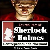 L'entrepreneur de Norwood (Les enquêtes de Sherlock Holmes 34) | Arthur Conan Doyle