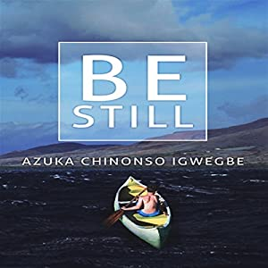 Be Still Audiobook