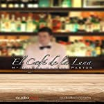 El Café de la Luna | Maria Dolors García Pastor