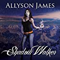 Shadow Walker: Stormwalker, Book 3 (       UNABRIDGED) by Allyson James Narrated by Hillary Huber