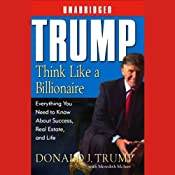 Trump: Think Like a Billionaire: What You Need to Know About Success, Real Estate, and Life | [Donald J. Trump, Meredith McIver]