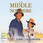 In the Middle of Nowhere | Terry Underwood
